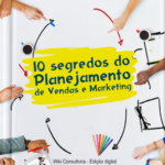 10 Segredos do Planejamento de Vendas e Marketing